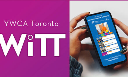 YWCA Toronto Launches WiTT App to Promote Women's Trades & Technology Community
